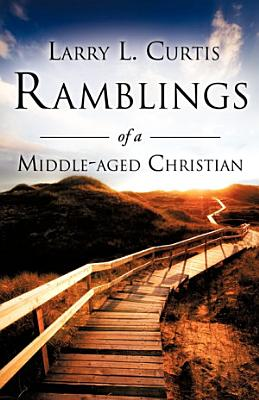 Ramblings of a Middle Aged Christian PDF
