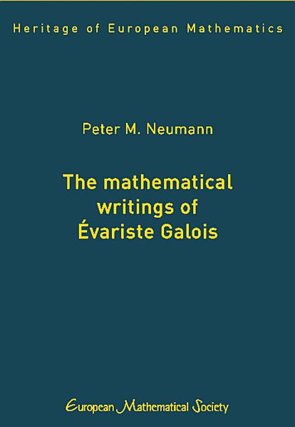 Download The Mathematical Writings of   variste Galois Book