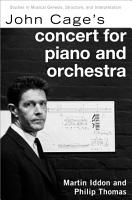 John Cage s Concert for Piano and Orchestra PDF