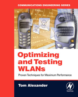 Optimizing and Testing WLANs