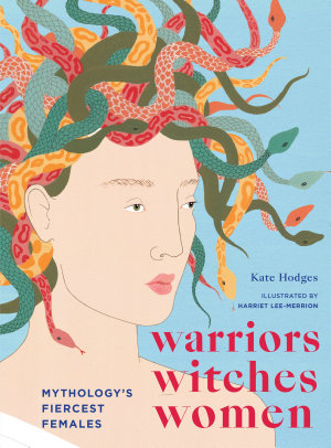Warriors  Witches  Women