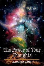 The Power of Your Thoughts