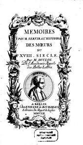 Memoires pour servir a l'histoire des Moeurs