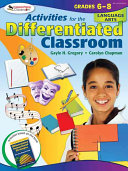 Activities For The Differentiated Classroom Language Arts Grades 6 8 Book PDF