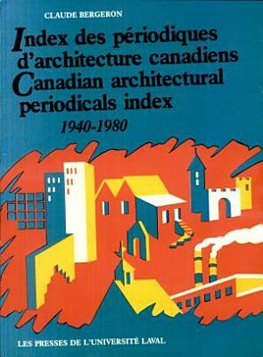 Canadian architectural periodicals index  1940 1980 PDF