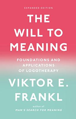 The Will to Meaning PDF