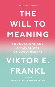 The Will to Meaning Book
