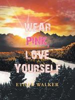 Wear Pink, Love Yourself
