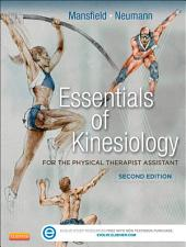 Essentials of Kinesiology for the Physical Therapist Assistant - E-Book: Edition 2