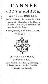 L'Année littéraire, ou, Suite des lettres sur quelques écrits de ce temps: Volume2