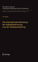 Die internationale Steuerung der Selbstbestimmung und der Staatsentstehung PDF