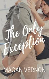 The Only Exception: The Only Series #1