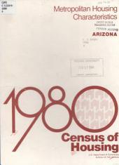 1980 census of housing: Metropolitan housing characteristics. Arizona