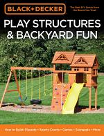 Black & Decker Play Structures & Backyard Fun