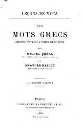 Les mots grecs groupés d'après la forme et le sens