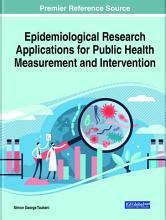 Epidemiological Research Applications for Public Health Measurement and Intervention PDF