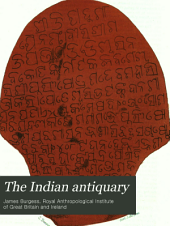 The Indian Antiquary: Volume 1