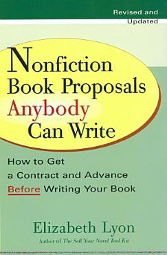 Nonfiction Book Proposals Anybody Can Write PDF