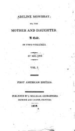 Adeline Mowbray, Or The Mother and Daughter