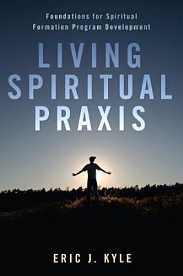 Living Spiritual Praxis