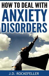 How to Deal with Anxiety Disorders