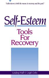Self-Esteem Tools for Recovery