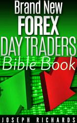 Brand New Forex Day Traders Bible Book PDF