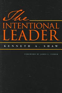 The Intentional Leader PDF