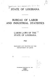Labor Laws of the State of Louisiana: 1922