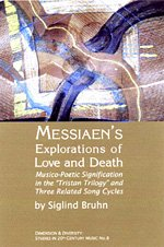 Messaien's [sic] Explorations of Love and Death