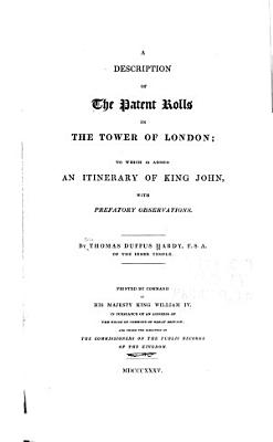 A Description of the Patent Rolls in the Tower of London PDF
