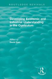 Developing Economic and Industrial Understanding in the Curriculum (1994)