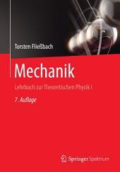 Mechanik: Lehrbuch zur Theoretischen Physik I, Ausgabe 7