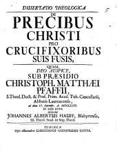 Diss. theol. de precibus Christi pro crucifixoribus suis fusis