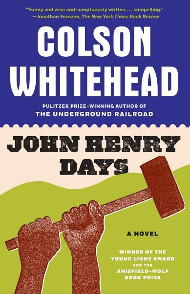 Download John Henry Days Book