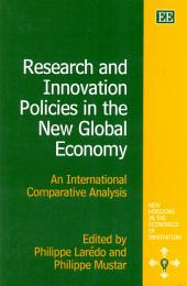 Research and Innovation Policies in the New Global Economy: An International Comparative Analysis