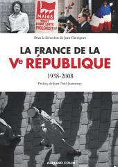 La France de la Ve République: 1958-2008