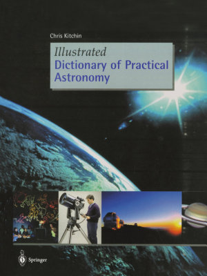 Illustrated Dictionary of Practical Astronomy PDF