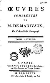 Oeuvres complètes de M. de Marivaux,...