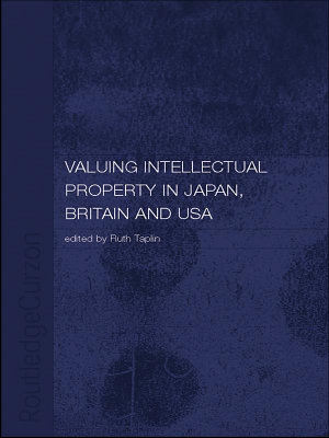 Valuing Intellectual Property in Japan  Britain and the United States