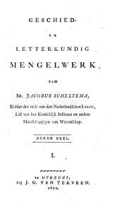 Geschied- en letterkundig mengelwerk: Volume 3
