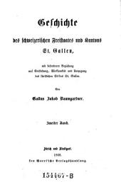 Geschichte des Schweizerischen Freistaates und Kantons St. Gallen