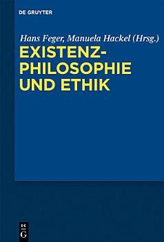Existenzphilosophie und Ethik PDF