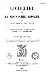 Richelieu et la Monarchie absolue, par le Vte G. d'Avenel