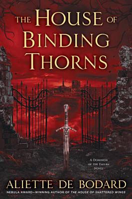 The House of Binding Thorns