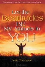 Let the Beatitudes Be My Attitude in You