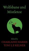 Wolfsbane and Mistletoe PDF