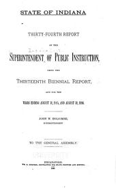 Report of the Superintendent of Public Instruction, for the State of Indiana, Being the ... Bi-ennial Report for the Years ... and