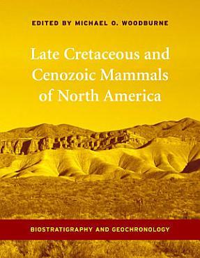 Late Cretaceous and Cenozoic Mammals of North America PDF