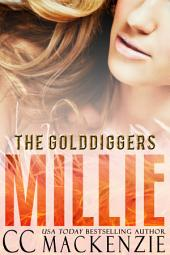 MILLIE: THE GOLDDIGGERS - SHORT STORY ROMANCE BOOK 2
